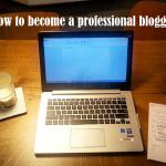 Stappenplan: zo word je succesvol blogger