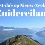8 Must-do's op Nieuw-Zeeland's Zuidereiland