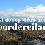 8x Must-do's op het Noordereiland