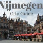 12x Tips voor een weekend Nijmegen